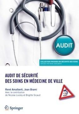 Amalberti, René - Audit de sécurité des soins en médecine de ville, ebook