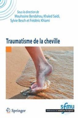 Bendahou, Mouhssine - Traumatisme de la cheville, ebook