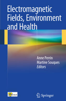 Perrin, Anne - Electromagnetic Fields, Environment and Health, ebook