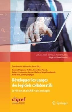 Oiry, Ewan - Développer les usages des logiciels collaboratifs, ebook