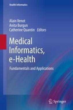 Venot, Alain - Medical Informatics, e-Health, ebook