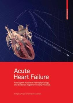 Krüger, Wolfgang - Acute Heart Failure, ebook