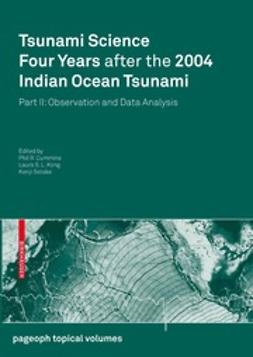 Cummins, Phil R. - Tsunami Science Four Years after the 2004 Indian Ocean Tsunami, e-kirja
