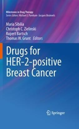 Sibilia, Maria - Drugs for HER-2-positive Breast Cancer, ebook