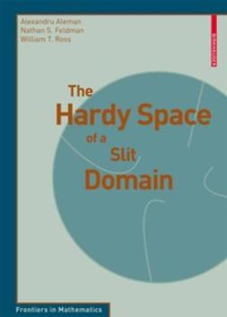 Aleman, Alexandru - The Hardy Space of a Slit Domain, e-bok