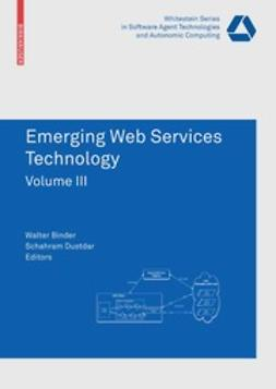Binder, Walter - Emerging Web Services Technology Volume III, ebook