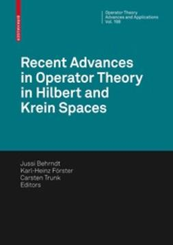 Behrndt, Jussi - Recent Advances in Operator Theory in Hilbert and Krein Spaces, ebook