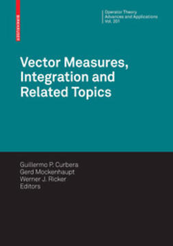 Curbera, Guillermo P. - Vector Measures, Integration and Related Topics, ebook