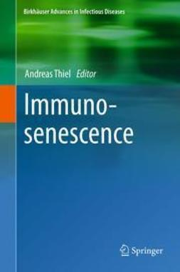 Thiel, Andreas - Immunosenescence, ebook