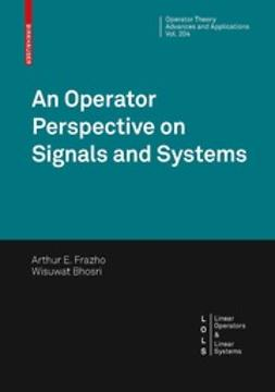 Frazho, Arthur E. - An Operator Perspective on Signals and Systems, e-kirja