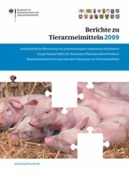 - Berichte zu Tierarzneimitteln 2009, ebook