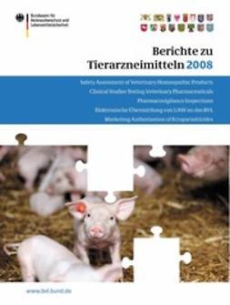 - Berichte zu Tierarzneimitteln 2008, ebook