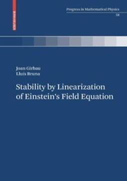 Girbau, Joan - Stability by Linearization of Einstein's Field Equation, ebook