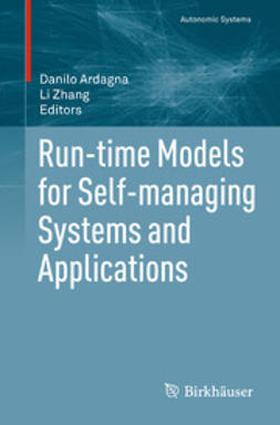 Ardagna, Danilo - Run-time Models for Self-managing Systems and Applications, ebook
