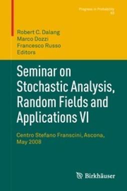 Dalang, Robert - Seminar on Stochastic Analysis, Random Fields and Applications VI, ebook