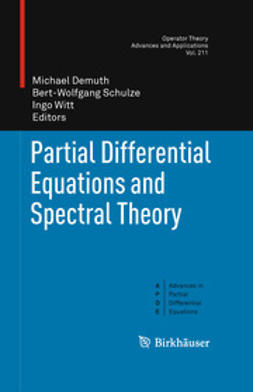 Demuth, Michael - Partial Differential Equations and Spectral Theory, ebook