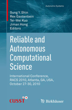 Shin, Sung Y. - Reliable and Autonomous Computational Science, ebook