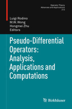 Rodino, Luigi - Pseudo-Differential Operators: Analysis, Applications and Computations, e-kirja