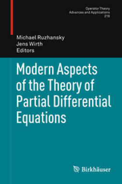 Ruzhansky, Michael - Modern Aspects of the Theory of Partial Differential Equations, e-bok