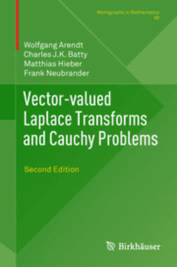 Arendt, Wolfgang - Vector-valued Laplace Transforms and Cauchy Problems, ebook
