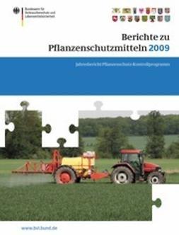Dombrowski, Saskia - Berichte zu Pflanzenschutzmitteln 2009, ebook