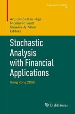Kohatsu-Higa, Arturo - Stochastic Analysis with Financial Applications, ebook