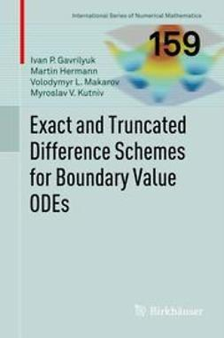 Gavrilyuk, Ivan - Exact and Truncated Difference Schemes for Boundary Value ODEs, ebook