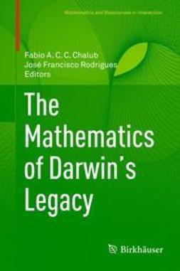 Chalub, Fabio A. C. C. - The Mathematics of Darwin's Legacy, e-bok