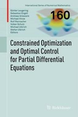 Leugering, Günter - Constrained Optimization and Optimal Control for Partial Differential Equations, ebook