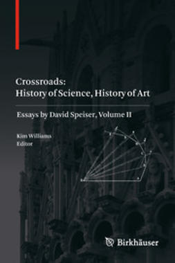 Williams, Kim - Crossroads: History of Science, History of Art, e-bok