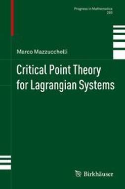 Mazzucchelli, Marco - Critical Point Theory for Lagrangian Systems, e-bok