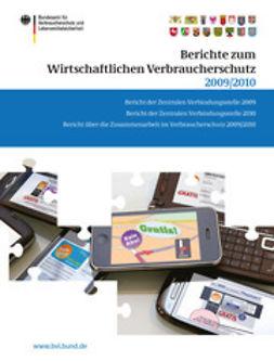 Dombrowski, Saskia - Berichte zum Wirtschaftlichen Verbraucherschutz 2009/2010, ebook