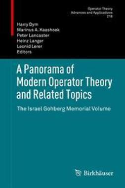 Dym, Harry - A Panorama of Modern Operator Theory and Related Topics, e-bok