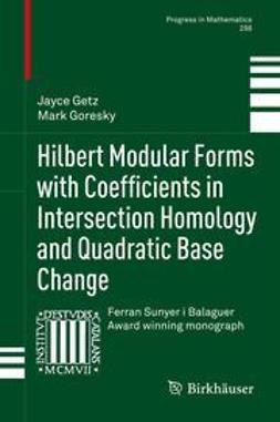 Getz, Jayce - Hilbert Modular Forms with Coefficients in Intersection Homology and Quadratic Base Change, ebook