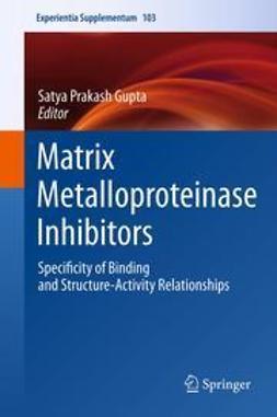 Gupta, Satya Prakash - Matrix Metalloproteinase Inhibitors, e-kirja