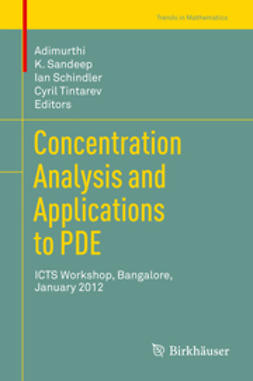 Adimurthi - Concentration Analysis and Applications to PDE, e-bok