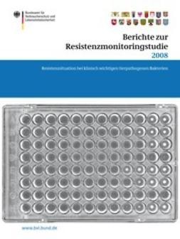 Dombrowski, Saskia - Berichte zur Resistenzmonitoringstudie 2008, ebook