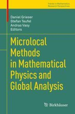 Grieser, Daniel - Microlocal Methods in Mathematical Physics and Global Analysis, e-kirja