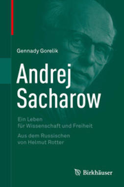 Gorelik, Gennady - Andrej Sacharow, ebook