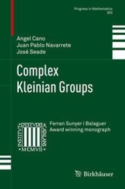 Cano, Angel - Complex Kleinian Groups, ebook