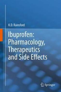 Rainsford, K. D. - Ibuprofen: Pharmacology, Therapeutics and Side Effects, ebook