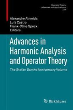 Almeida, Alexandre - Advances in Harmonic Analysis and Operator Theory, ebook
