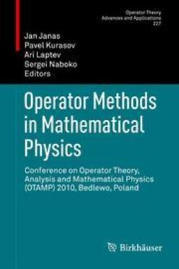 Janas, Jan - Operator Methods in Mathematical Physics, ebook