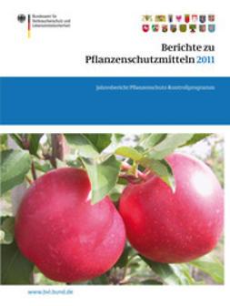 Dombrowski, Saskia - Berichte zu Pflanzenschutzmitteln 2011, ebook