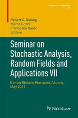 Dalang, Robert C. - Seminar on Stochastic Analysis, Random Fields and Applications VII, ebook