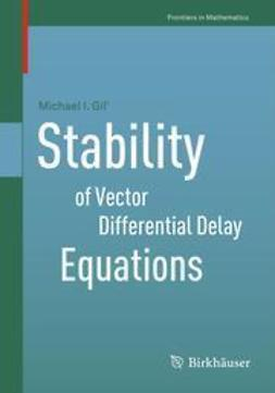 Gil', Michael I. - Stability of Vector Differential Delay Equations, ebook