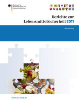 Dombrowski, Saskia - Berichte zur Lebensmittelsicherheit 2011, ebook