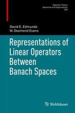 Edmunds, David E. - Representations of Linear Operators Between Banach Spaces, ebook