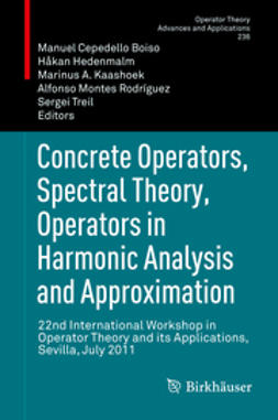 Boiso, Manuel Cepedello - Concrete Operators, Spectral Theory, Operators in Harmonic Analysis and Approximation, e-bok