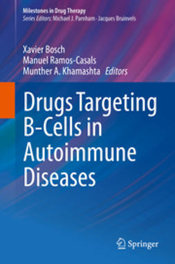Bosch, Xavier - Drugs Targeting B-Cells in Autoimmune Diseases, e-bok